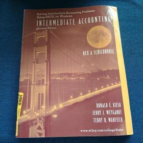 Solving  Intermediate  Accounting  Problems Using  EXCEL  fro  Windows INTERMEDIATE   ACCOUNTING Eleventh  Edition 中级会计  解决中级会计问题方