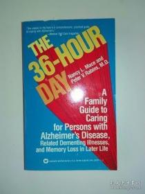 The 36-hour Day: a Family Guide to Caring for Persons with Alzheimer's Disease, Related Dementing...