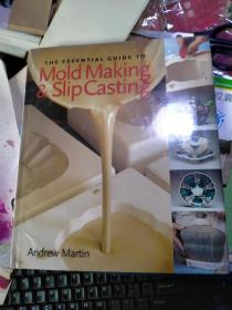 The Essential Guide to Mold Making and Slip Casting(陶瓷·模具制造和滑动铸造的基本指南 英文版