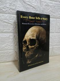 Every Bone Tells a Story: Hominin Discoveries