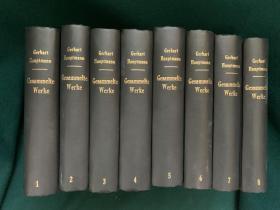 Gerhart Hauptmann Gesammelte Werke【戈哈特·豪普特曼作品集,1-8卷全】【1912年诺贝尔奖获得者】