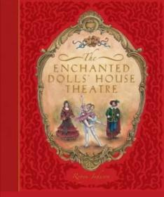 the enchanted doll house theatre