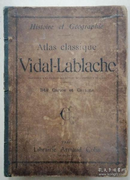 Atlas classique vidal-Lablache(hisroire et Geographie)1904