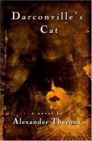 Darconville's Cat /Alexander Theroux Owl Books