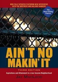 Ain't No Makin' It /Jay Macleod Westview Press