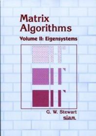 Matrix Algorithms  Volume Ii /G. W. Stewart Siam: Society Fo