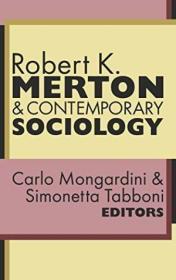 Robert K. Merton And Contemporary Sociology /Mongardini  Car