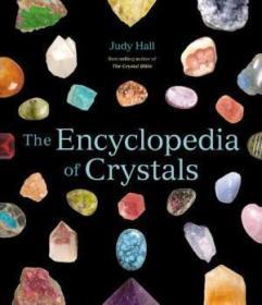 The Encyclopedia Of Crystals /Judy Hall Fair Winds Press