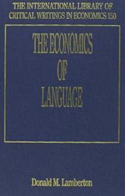 The Economics Of Language /Lamberton  D. M. (donald Mclean)