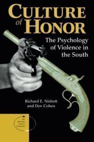 Culture Of Honor /Richard E Nisbett Westview Press