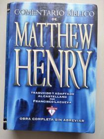 COMENTARIO BIBLICO DE MATTHEW HENRY  西班牙语原版 精装12开 1999页,净重2.6KG