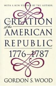 [全新进口原版现货]美利坚共和国的缔造: 1776—1787Creation of the American Republic, 1776-1787 (Revised)9780807847237