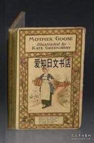 【包邮】Kate Greenaway - Mother Goose Or The Nursery Rhymes 1890年出版