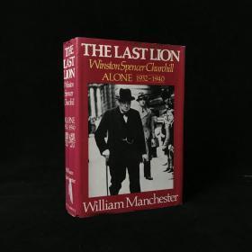 1988年 The Last Lion: Winston Spencer Churchill, Alone 1932-1940 by  William Manchester 精装18开 配插图