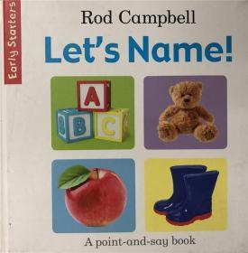 精装纸板书 rod campbell lets name! 罗德坎贝尔让我们的名字!