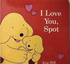 纸板书 i love you,spot 我爱你,斯波特