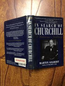 In Search of Churchill: A Historians Journey(寻找丘吉尔:一个历史学家的旅程)
