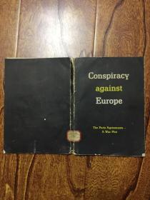 Conspiracy Against Europe : The Paris Agreements a War Plot