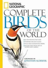 National Geographic Complete Birds Of The World /National Ge