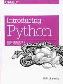 Introducing Python /Bill Lubanovic O'reilly Media  Inc.