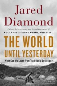 The World Until Yesterday:What Can We Learn from Traditional Societies?