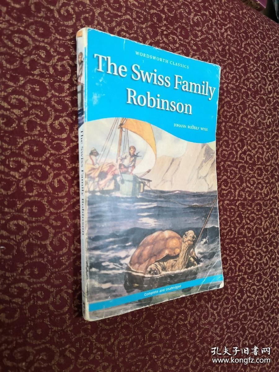 Swiss Family Robinson 来自瑞士的罗宾逊一家(Wordsworth Classics)