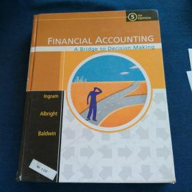 FINANCIAL  ACCOUNTING A  Bridge  to  Decision  Making 财务会计  通向决策的桥梁