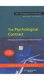 The Psychological Contract: Managing and Developing Professional Groups