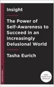Insight  The Power of Self-Awareness to Succeed