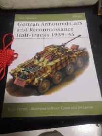 German Armoured Cars And Reconnaissance Half—Tracks1939—45(New vanguard•29)