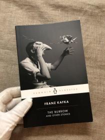 The Burrow and Other Stories: Posthumously Published Short Fiction (Penguin Classics) 地洞 卡夫卡生后出版的短篇小说合集 新版企鹅黑皮经典系列【英文版】