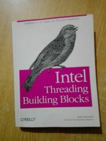 Intel Threading Building Blocks:Outfitting C++ for Multi-core Processor Parallelism