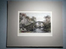 《驼鹿上的罗马桥》托马斯·阿罗姆(Thomas Allom)原作手工上色钢版画,THE ROMAN BRIDGE OVER THE MOOSE. 原配纸托。购于英国。非常著名的古董版画作品。非现代印刷品! 纸托尺寸:31×26cm 画芯尺寸:19x14cm