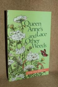 Queen Annes Lace and Other Weeds