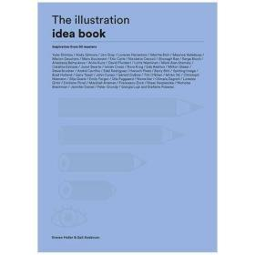 The Illustration Idea Book:Inspiration from 50 Masters,插图创意书:灵感来自50位大师