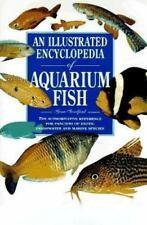 【精装英文原版权威观赏鱼百科】An Illustrated Encyclopedia of Aquarium Fish: The Authoritative Reference 七百多种鱼类的介绍,生活习性,养殖条件,并配有水族馆设计技巧,大开本