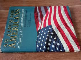 AN ALBUM FOR AMERICANS A Treasury of American Patriontism