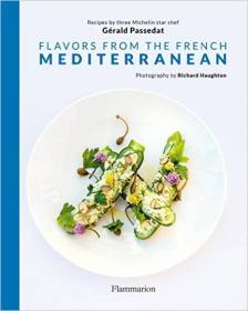 Flavors from the French Mediterranean法国地中海风味