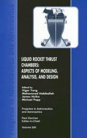 预订 Liquid Rocket Thrust Chambers : Aspects of Modeling, Analysis, and Design 液体火箭推力室:建模,分析与设计,英文原版