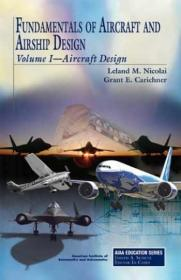 预订 Fundamentals of Aircraft and Airship Design, Volume 1: Aircraft Design 飞机与飞艇设计基础,第1卷:飞机设计,英文原版
