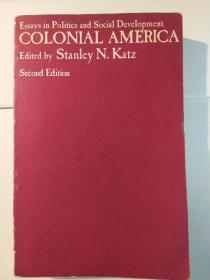 Colonial America: Essays in Politics and Social Development, Second Edition