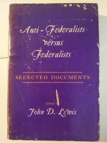 Anti-Federalists versus Federalists: Selected Documents