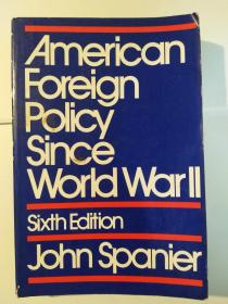 American Foreign Policy Since World War II, Sixth Edition