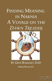 Finding Meaning in Narnia: A Voyage on the Dawn Treader