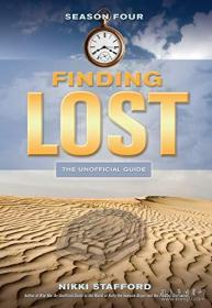 Finding Lost - Season Four: The Unofficial Guide