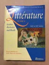 Littérature, tome 2. XIXe et XXe siècle(法语原版)
