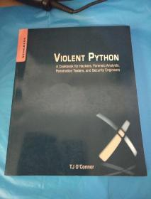 Violent Python:A Cookbook for Hackers, Forensic Analysts, Penetration Testers and Security Engineers