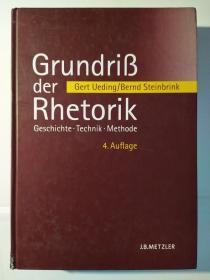 Grundriß der Rhetorik: Geschichte - Technik – Methode, 4.Auflage