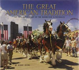 The Great American Tradition: The 75Th Anniversary Of The Budweiser Clydesdales