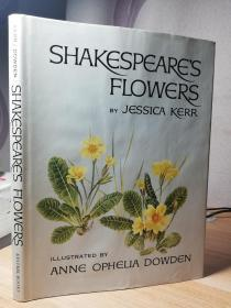 SHAKESPEARES FLOWERS  BY JESSICA KERR   含很多彩色插图   带书衣  22.5X17CM